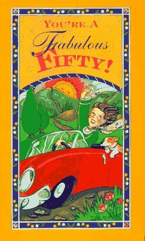 You're a Fabulous Fifty!: Lois L. Kaufman,