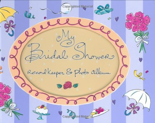 My Bridal Shower (Record Keeper Photo Albums): Evelyn Beilenson