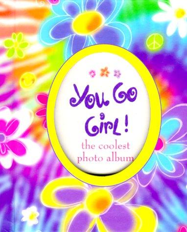9780880886611: You Go Girl!: The Coolest Photo Album