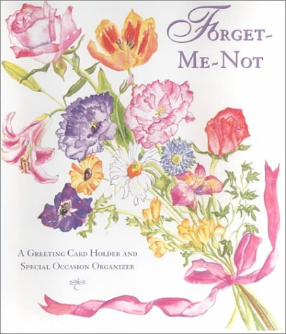 Forget-Me-Not: A Greeting Card Holder and Special Occasion Organizer with Other and Postcard: ...