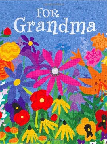 For Grandma (Mini Book) (Petites): Charming Petites, Christina Anello (Editor)