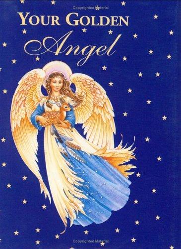 9780880888004: Your Golden Angel (Petites)