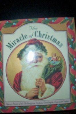 9780880888592: The Miracle of Christmas: Classic Stories of the Holiday