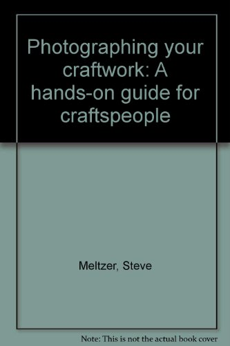9780880890120: Photographing your craftwork: A hands-on guide for craftspeople