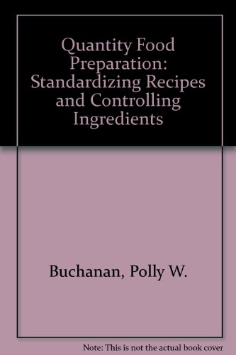9780880911153: Quantity Food Preparation: Standardizing Recipes and Controlling Ingredients