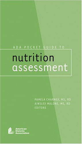 ADA Pocket Guide To Nutrition Assessment: Charney, Pamela