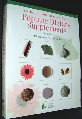 9780880911733: The Health Professional's Guide to Popular Dietary Supplements