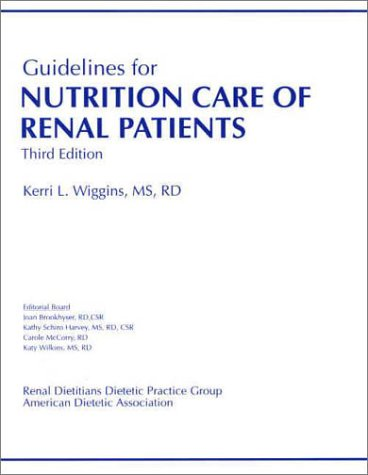 9780880911894: Guidelines for Nutrition Care of Renal Patients
