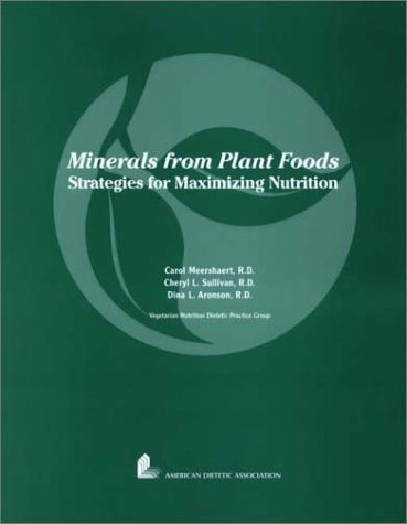 9780880911979: Minerals from Plant Foods: Strategies for Maximizing Nutrition
