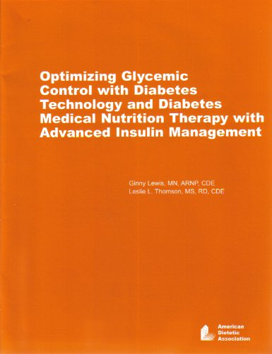 Optimizing Glycemic Control with Diabetes Technology and Diabetes Medical Nutrition Therapy with ...