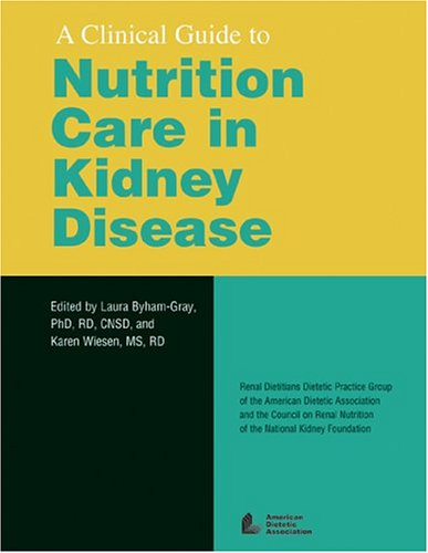 9780880913447: A Clinical Guide to Nutrition Care in Kidney Disease