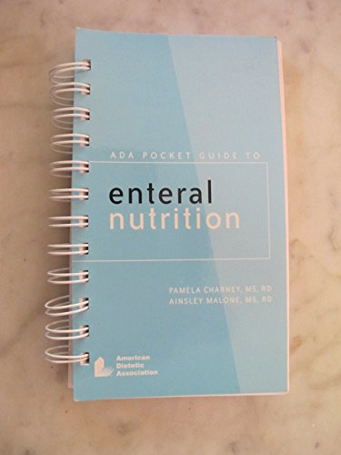 9780880913553: ADA Pocket Guide to Enteral Nutrition