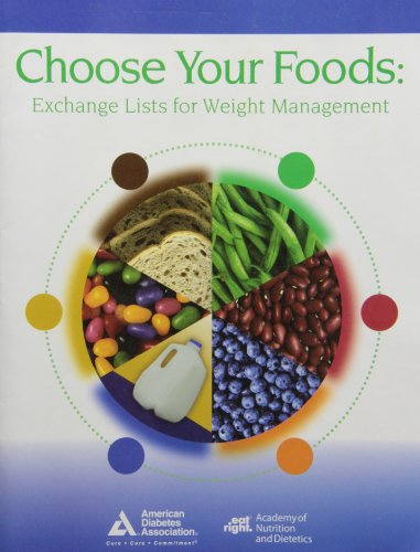 9780880913799: Choose Your Foods: Exchange Lists for Weight Management