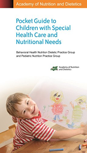 9780880914437: Academy of Nutrition and Dietetics Pocket Guide to Children with Special Health Care and Nutritional Needs