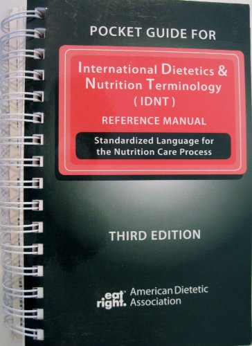 9780880914468: Pocket Guide for International Dietetics and Nutrition Terminology (IDNT) Reference Manual: Standardized Language for the Nutrition Care Process