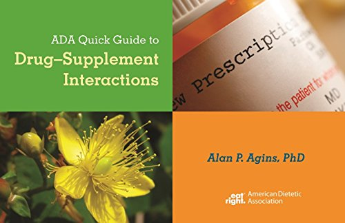 9780880914482: ADA Quick Guide to Drug-Supplement Interactions