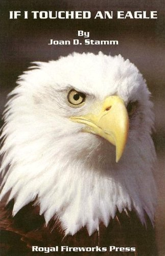 9780880920643: If I Touched an Eagle