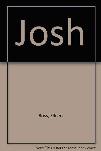 Josh: Ross, Eileen
