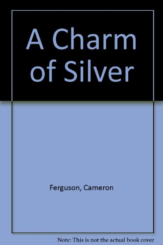9780880921657: A Charm of Silver