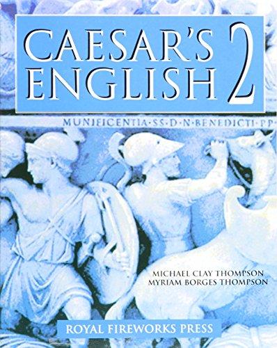 Caesar's English II: Student Book: Thompson, Michael Clay