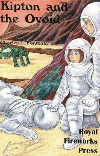 Kipton and the Ovoid (Kipton , Vol 2): Charles L. Fontenay, L. Charles Fontenay