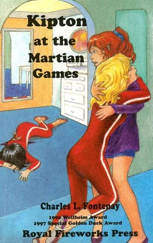 Kipton and the Martian Games (The Kipton: Fontenay, Charles L.