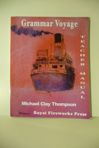 Grammar Voyage - Teacher Manual: Michael Clay Thompson