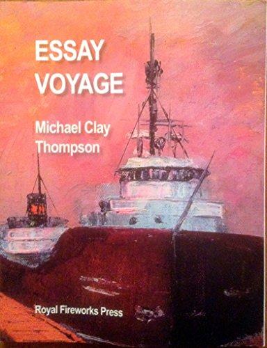Essay Voyage: Michael Clay Thompson