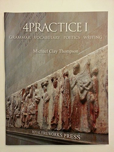 9780880926867: 4 Practice Grammar Vocabulary Poetics Writing by Michael Clay Thompson (2007-08-02)