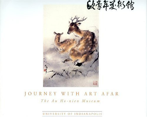 9780880938587: Journey With Art Afar: The Au Ho-nien Museum