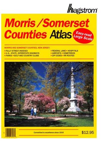 Hagstrom Morris, Somerset Counties Atlas: Large Scale Edition: Hagstrom Map Company