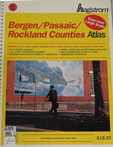 9780880970488: Hagstrom Bergen/Passaic/Rockland Counties: New Jersey and New York (Hagstrom Bergen, Passaic, Rockland Counties Atlas Large Scale Edition)