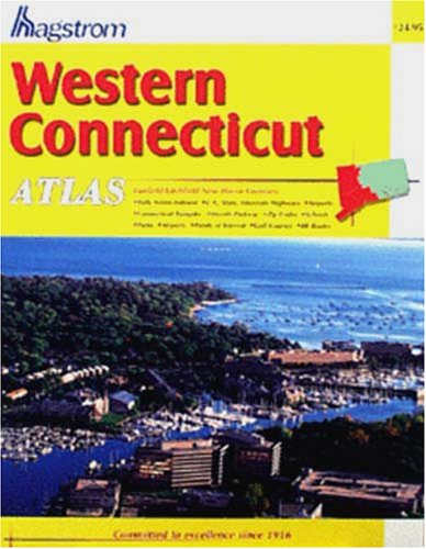9780880975025: Western Connecticut Atlas: Fairfield/New Haven/Litchfield Counties