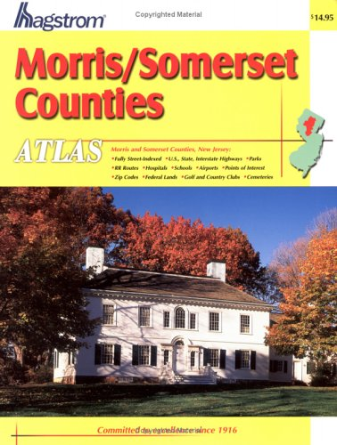 9780880977210: Hagstrom Atlas Morris/Somerset Counties, New Jersey (Hagstrom Morris, Somerset Counties Atlas Large Scale Edition)