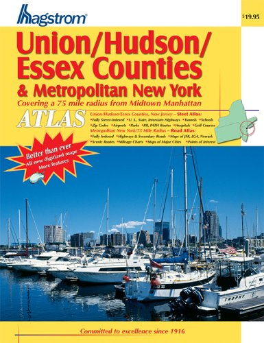 9780880977272: Hagstrom Union/ Hudson/ Essex Counties & Metropolitan New York Atlas: Covering a 75 Mile Radius from Midtown Manhattan (Hagstrom Atlas ... Atlas & Metropolitan New York Road Atlas)