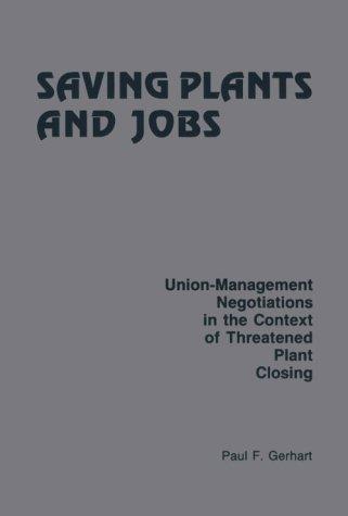 Saving Plants and Jobs: Gerhart, Paul F.