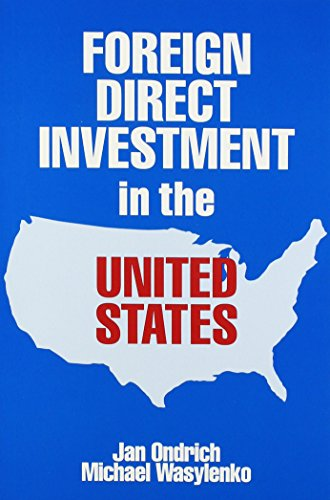 9780880991391: Foreign Direct Investment in the United States: Issues, Magnitudes, and Location Choice of New Manufacturing Plants : 1993