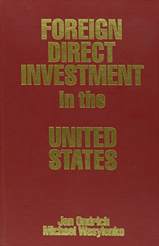 9780880991407: Foreign Direct Investment in the United States: Issues, Magnitudes, and Location Choice of New Manufacturing Plants : 1993