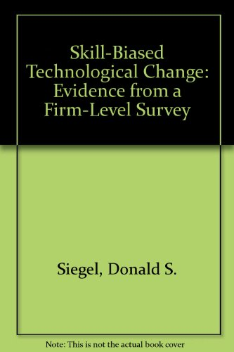 9780880991988: Skill-Biased Technological Change: Evidence from a Firm-Level Survey