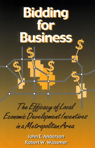 Bidding for Business The Efficacy of Local: Robert W. Wassmer
