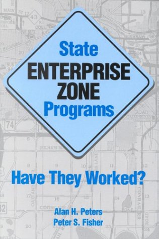 9780880992503: State Enterprise Zone Programs: Have They Worked?
