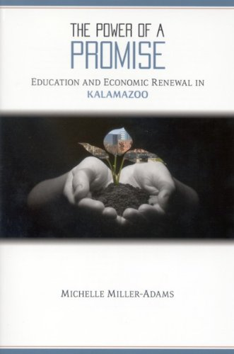 9780880993395: The Power of a Promise: Education and Economic Renewal in Kalamazoo