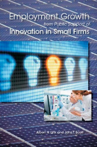 Employment Growth from Public Support of Innovation: Albert N. Link,
