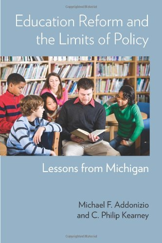 9780880993876: Education Reform and the Limits of Policy: Lessons from Michigan