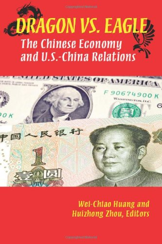 9780880994033: Dragon Vs. Eagle: The Chinese Economy and U.S.-China Relations