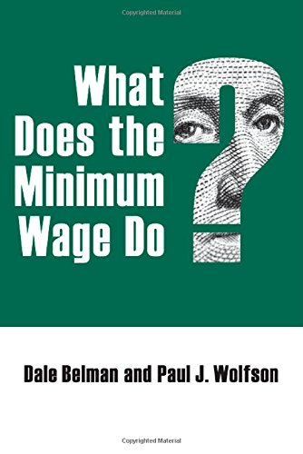 9780880994569: What Does the Minimum Wage Do?