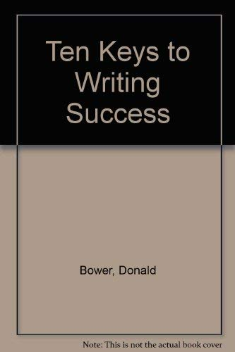 9780881000573: Ten Keys to Writing Success