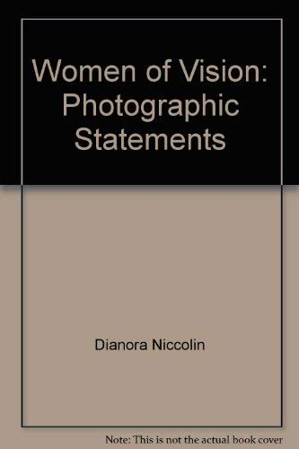 Women of vision: Photographic statements: Niccolini, Dianora