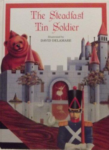 The Steadfast Tin Soldier: David Delamare