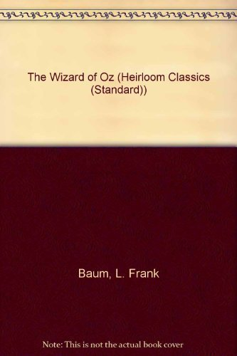 Wizard of Oz (Heirloom Classic) (0881012734) by L. Frank Baum